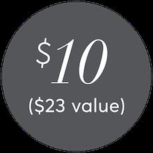 $10 ($23 value)