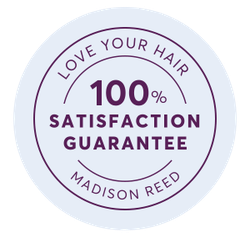Love your hair, 100% satisfaction guarantee, Madison Reed